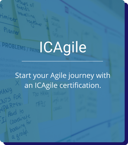 ICAgile: Start your Agile journey with an ICAgile certification