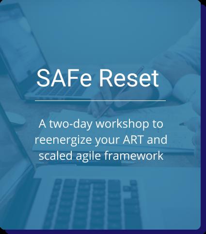 SAFe Reset